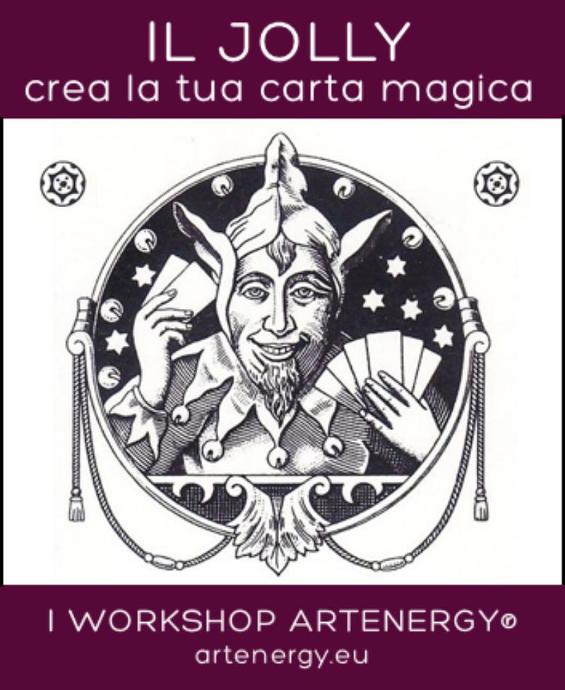 ISCRIZIONE/ANTICIPO-(offerta-lancio)---IL-JOLLY---Workshop-ArtEnergy®---19-MAGGIO-2019-